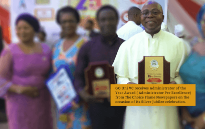 GO Uni VC receives Administrator of the Year Award ( Administrator Per Excellence) from The Choice Flame Newspapers on the occasion of its Silver Jubilee celebration