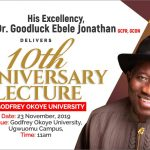 Godfrey Okoye University Welcomes His Excellency, Dr. Goodluck Ebele Jonathan GCFR, GCON