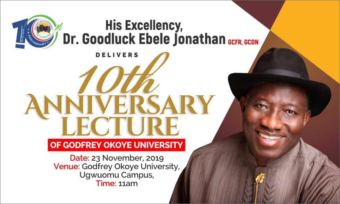 Godfrey Okoye University Welcomes His Excellency, Dr. Goodluck Ebele Jonathan GCFR, GCON